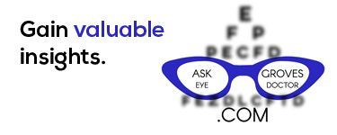 Eye Health Videos by Dr. Burke, An Eye Doctor in Grove Oklahoma